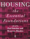 Housing The Essential Foundations