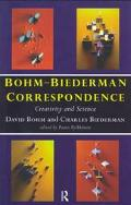Bohm-Biederman Correspondence Creativity and Science