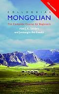 Colloquial Mongolian The Complete Course for Beginners