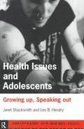 Health Issues and Adolescents Growing Up, Speaking Out