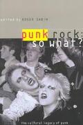 Punk Rock So What?