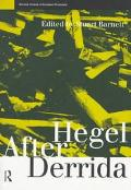 Hegel After Derrida