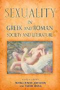 Sexuality in Greek and Roman Society and Literature A Sourcebook