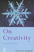 David Bohm On Creativity