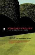 Standard English The Widening Debate