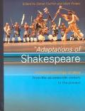 Adaptations of Shakespeare A Critical Anthology of Plays from the Seventeenth Century to the...