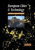 European Cities & Technology Industrial to Post-Industrial Cities