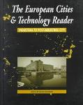 European Cities and Technology Reader Industrial to Post-Industrial City