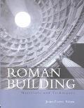Roman Building Materials and Techniques