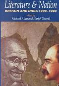 Literature and Nation Britain and India 1800-1990