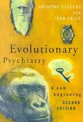 Evolutionary Psychiatry A New Beginning