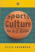 Sports Culture An A-Z Guide