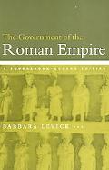 Government of the Roman Empire A Sourcebook