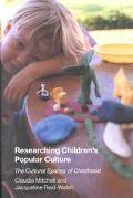 Researching Children's Popular Culture The Cultural Spaces of Childhood