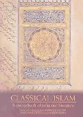 Classical Islam A Sourcebook of Religious Literature