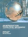 Introduction to Political Geography Space, Place and Politics