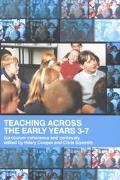 Teaching Across the Early Years 3-7 Curriculum Coherence and Continuity