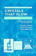 Crystals That Flow Classic Papers from the History of Liquid Crystals