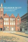 Inclusion in the City Selection, Schooling and Community
