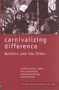 Carnivalizing Difference