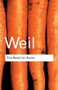 Need for Roots Prelude to a Declaration of Duties Towards Mankind
