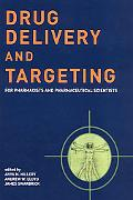 Drug Delivery and Targeting For Pharmacists and Pharmaceutical Scientists