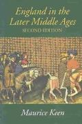 England in the Later Middle Ages A Political History