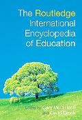 Routledge International Encyclopedia of Education