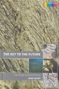 Key to the Future The Study of Earth History