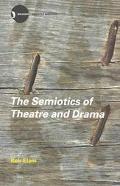 Semiotics of Theatre and Drama