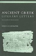 Ancient Greek Literary Letters Selections in Translation