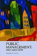 Public Management Old and New