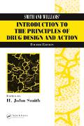Smith and Williams' Introduction to the Principles of Drug Design and Action, Fourth Edition