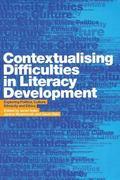 Contextualising Difficulties in Literacy Development Exploring Politics, Culture, Ethnicity ...