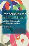 Partnership for Inclusive Education A Critical Approach to Collaborative Working