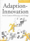 Adaption-Innovation In the Context of Diversity and Change