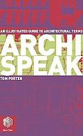 Archispeak An Illustrated Guide to Architectural Terms