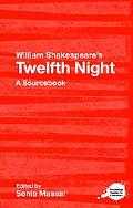 William Shakespeare's the Twelfth Night A Sourcebook