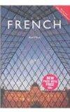 Colloquial French: A Complete Language Course (Colloquial Series)