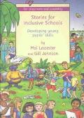 Stories for Inclusive Schools Developing Young Pupil's Skills in Assembly and in the Classroom