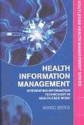 Health Information Management Integrating Information in Health Care Work