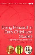 Doing Foucault In Early Childhood Studies Applying Poststructural Ideas