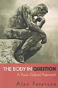 Body in Question A Socio-Cultural Approach