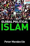 Global Political Islam International Relations Of The Muslim World