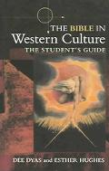 Bible in Western Culture The Student's Guide