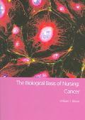 Biological Basis of Nursing Cancer