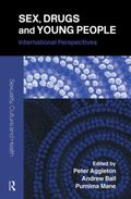 Sex, Drugs And Young People International Perspectives