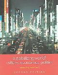 Globalizing World? Culture, Economics, Politics