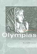 Olympias Mother of Alexander the Great