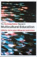 RoutledgeFalmer Reader in Multicultural Education